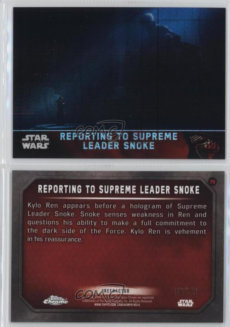 2016 Star Wars The Force Awakens Chrome #75 Reporting to Supreme Leader Snoke