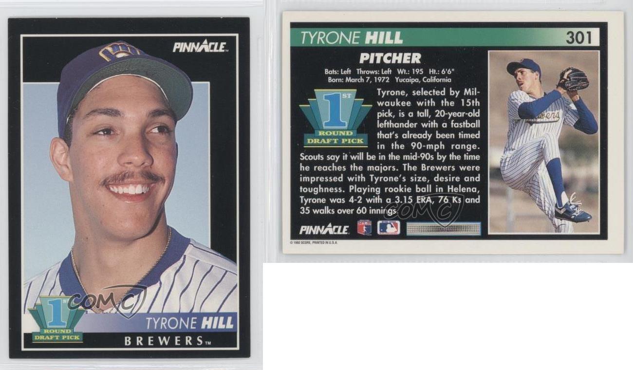 1992 Pinnacle 301 Tyrone Hill Milwaukee Brewers RC Rookie