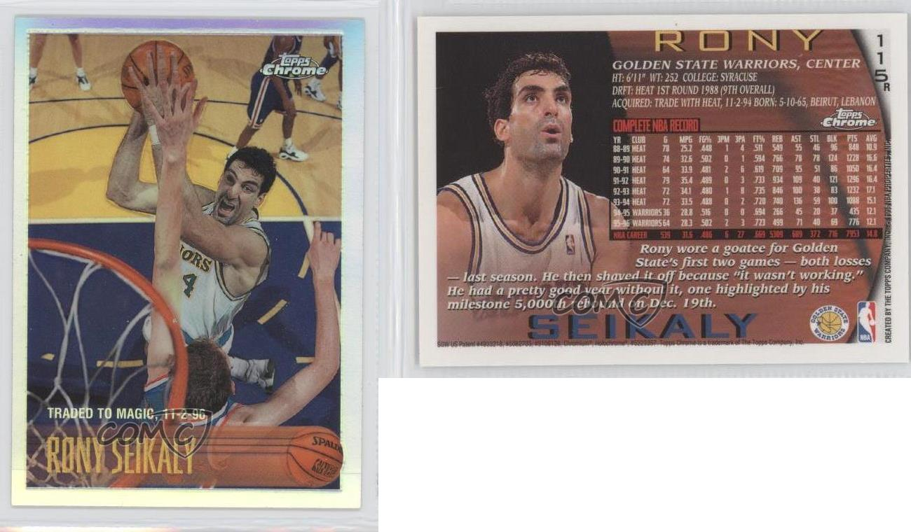 1996 97 Topps Chrome Refractor 115 Rony Seikaly Golden State