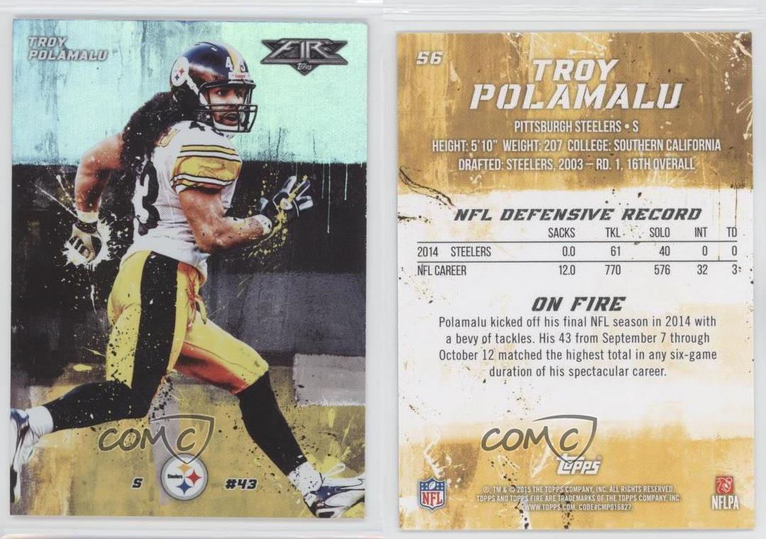 2015 Topps Fire Football #56 Troy Polamalu Pittsburgh Steelers