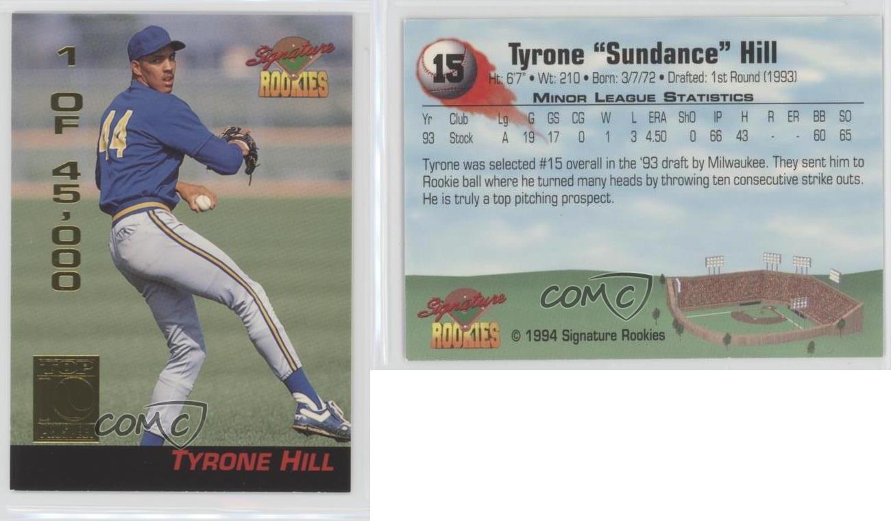 1994 Signature Rookies 15 Tyrone Hill Baseball Card