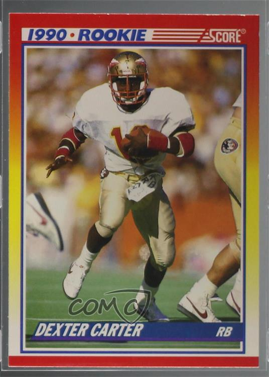 Details About 1990 Score 657 Dexter Carter Florida State Seminoles Rc Rookie Football Card