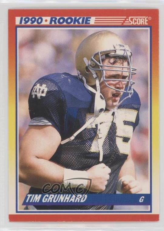 Details About 1990 Score 646 Tim Grunhard Notre Dame Fighting Irish Rc Rookie Football Card