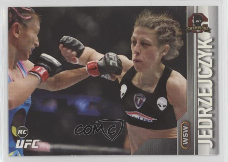Mixed Martial Arts 2015 TOPPS UFC CHAMPIONS DEBUT RC ROOKIE JOANNA JEDRZEJCZYK #15