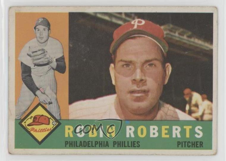 Details About 1960 Topps 264 Robin Roberts Philadelphia Phillies Baseball Card