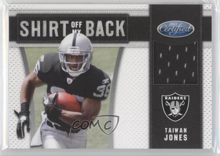 low priced 19d7e 6505a Details about 2011 Certified Shirt Off My Back/250 #18 Taiwan Jones Oakland  Raiders Rookie