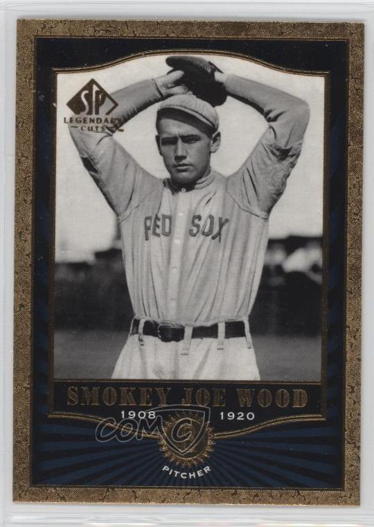 Details About 2001 Sp Legendary Cuts 65 Smokey Joe Wood Boston Red Sox Rookie Baseball Card