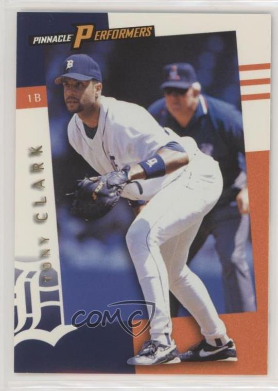 Details About 1998 Pinnacle Performers 24 Tony Clark Detroit Tigers Baseball Card
