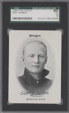 1904 Fan Craze Art Series National League - WG2 #N/A - Roy Turner [SGC 60]