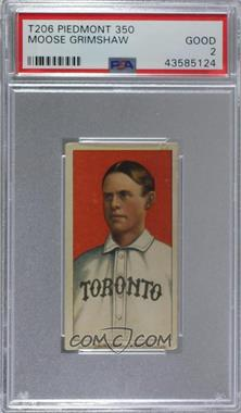 1909-11 T206 - [Base] - Piedmont 350 Back #MOGR - Moose Grimshaw [PSA 2 GOOD]