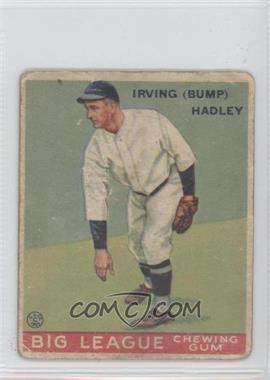1933 Goudey Big League Chewing Gum - R319 #140 - Bump Hadley [Good to VG‑EX]