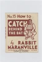 How to Catch Behind the Bat (Rabbit Maranville) [GoodtoVG‑EX]