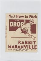 How to Pitch the Drop (Rabbit Maranville)