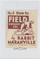 How to Field Grounders (Rabbit Maranville)