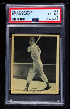 1939 Play Ball - [Base] #92 - Ted Williams [PSA 6 EX‑MT]