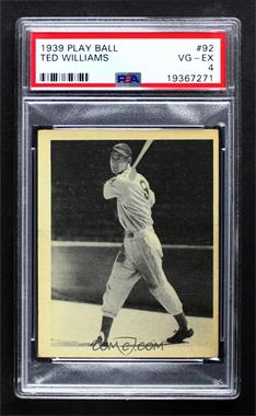 1939 Play Ball - [Base] #92 - Ted Williams [PSA 4 VG‑EX]
