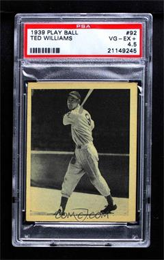 1939 Play Ball - [Base] #92 - Ted Williams [PSA 4.5 VG‑EX+]