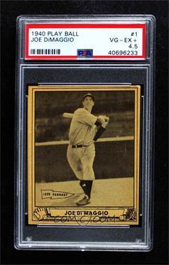 1940 Play Ball - [Base] #1 - Joe DiMaggio [PSA4.5VG‑EX+]