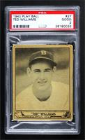 Ted Williams [PSA 2 GOOD]