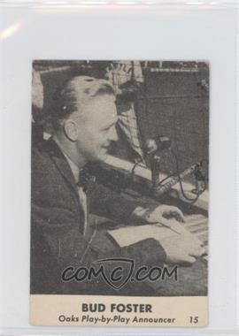 1946 Remar Baking Oakland Oaks - [Base] #15 - Bud Foster