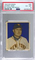 Johnny Mize (No Name on Front) [PSA 6 EX‑MT]