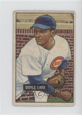 1951 Bowman - [Base] #139 - Doyle Lade [Good to VG‑EX]