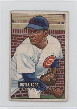 1951 Bowman - [Base] #139 - Doyle Lade [PoortoFair]