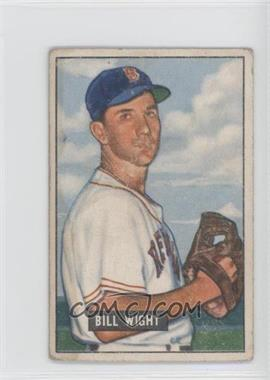 1951 Bowman - [Base] #164 - Bill Wight [PoortoFair]
