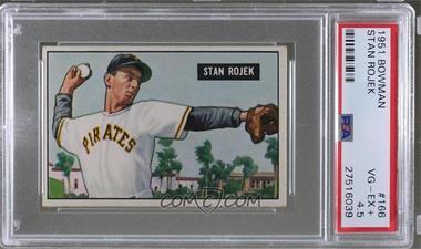1951 Bowman - [Base] #166 - Stan Rojek [PSA4.5VG‑EX+]