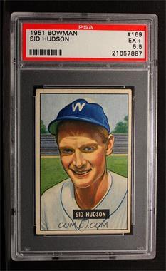 1951 Bowman - [Base] #169 - Sid Hudson [PSA5.5EX+]