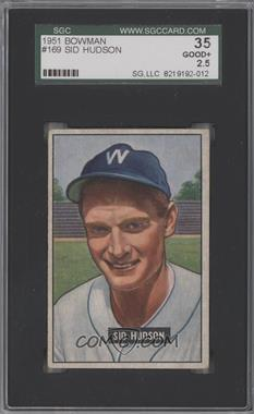 1951 Bowman - [Base] #169 - Sid Hudson [SGC35GOOD+2.5]