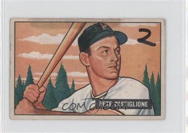 1951 Bowman - [Base] #17 - Pete Castiglione [PoortoFair]