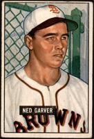 Ned Garver [GOOD]
