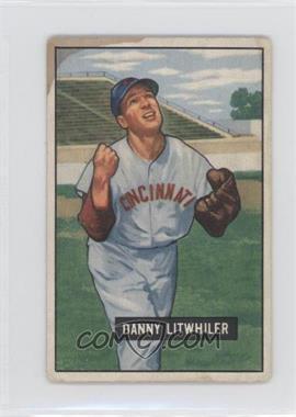 1951 Bowman - [Base] #179 - Danny Litwhiler [PoortoFair]