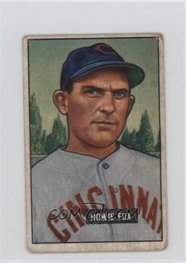 1951 Bowman - [Base] #180 - Howie Fox [PoortoFair]