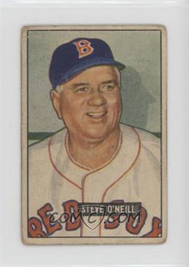 1951 Bowman - [Base] #201 - Steve O'Neill [Poor to Fair]
