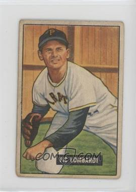1951 Bowman - [Base] #204 - Vic Lombardi [Poor to Fair]