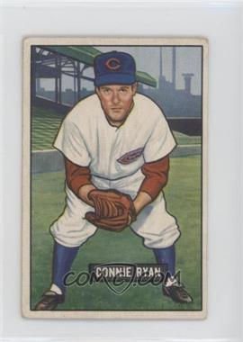1951 Bowman - [Base] #216 - Connie Ryan [GoodtoVG‑EX]