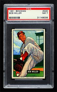 1951 Bowman - [Base] #220 - Bob Miller [PSA 7 NM]