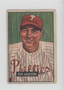 1951 Bowman - [Base] #256 - Ken Silvestri [GoodtoVG‑EX]