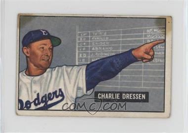 1951 Bowman - [Base] #259 - Charlie 'Chuck' Dressen [Poor]