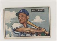 Wally Moses [PoortoFair]
