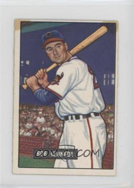 1951 Bowman - [Base] #296 - Bob Kennedy [Poor]