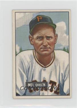 1951 Bowman - [Base] #309 - Mel Queen [GoodtoVG‑EX]