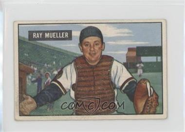 1951 Bowman - [Base] #313 - Ray Mueller [Good to VG‑EX]