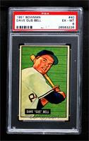 Dave 'Gus' Bell [PSA6EX‑MT]