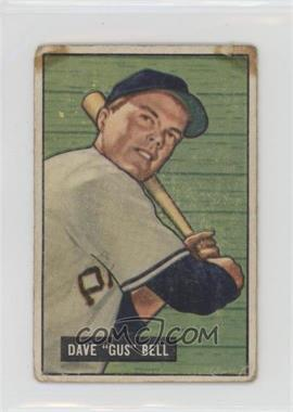 1951 Bowman - [Base] #40 - Dave 'Gus' Bell [Poor]