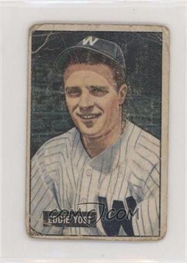 1951 Bowman - [Base] #41 - Eddie Yost [PoortoFair]