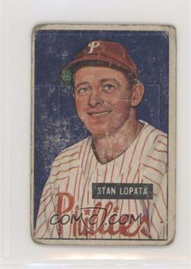 1951 Bowman - [Base] #76 - Stan Lopata [Poor]