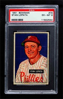 1951 Bowman - [Base] #76 - Stan Lopata [PSA6EX‑MT]
